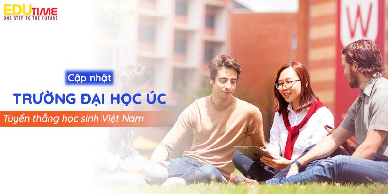 cập nhật trường đại học úc tuyển thẳng học sinh việt nam