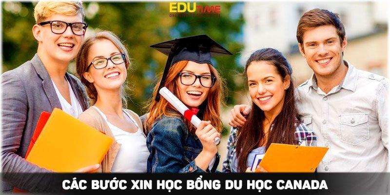 6 bước xin học bổng du học Canada 2021 thành công