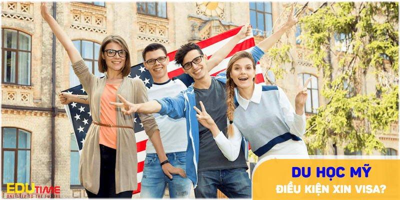 điều kiện xin visa du học mỹ 2021