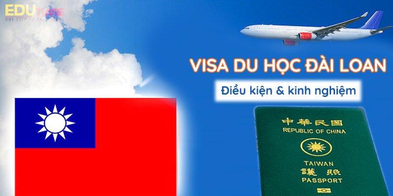 thủ tục xin visa du học đài loan 2020-2021