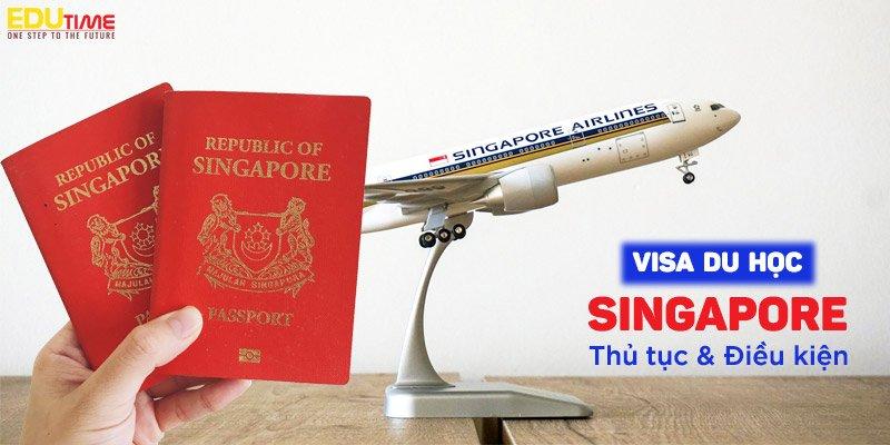 xin visa du học singapore 2021-2022 mới nhất mất bao lâu?