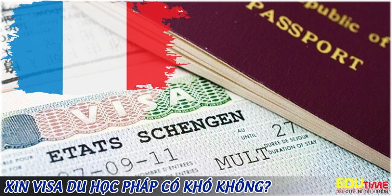 xin visa du học pháp 2020-2021 có khó không?
