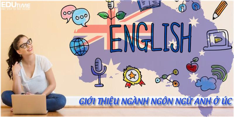 giới thiệu về ngành học ngôn ngữ anh tại úc