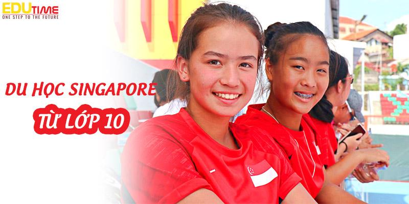du học singapore từ lớp 10 quyết định nhanh thành công sớm