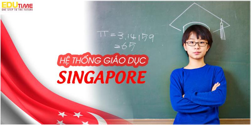 tổng quan hệ thống giáo dục singapore