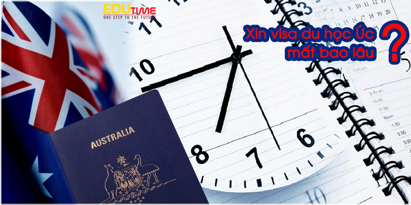 xin visa du học úc 2021-2022 mất bao lâu?