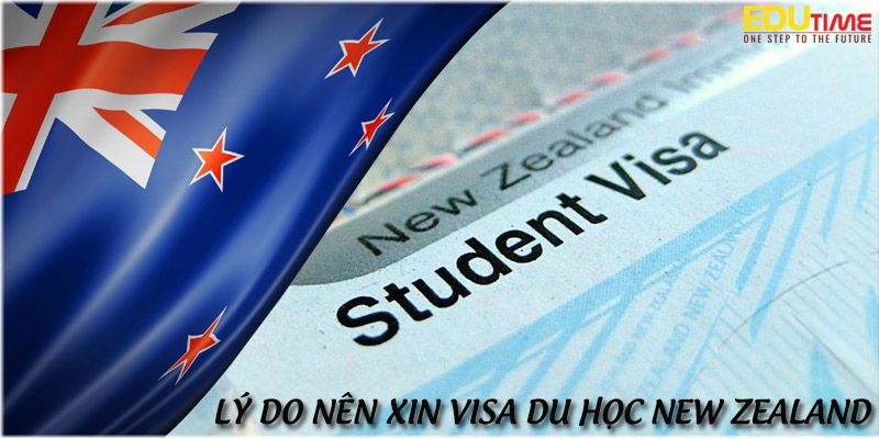 lý do bạn nên xin visa du học new zealand 2020-2021