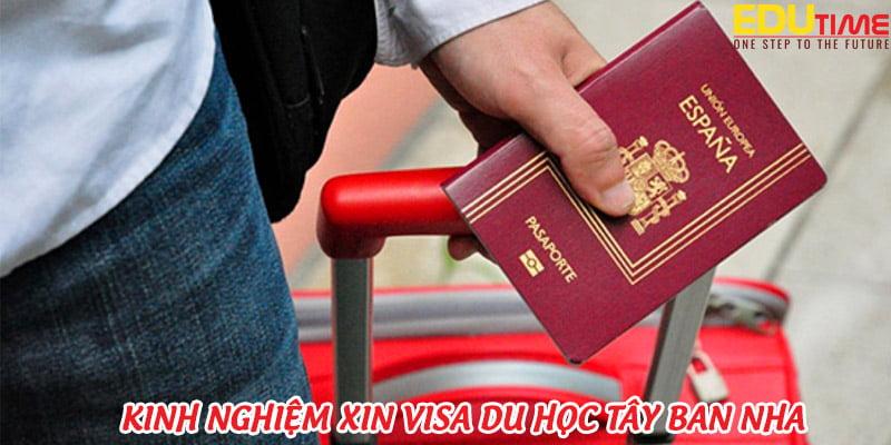 kinh nghiệm xin visa du học tây ban nha 2021-2022
