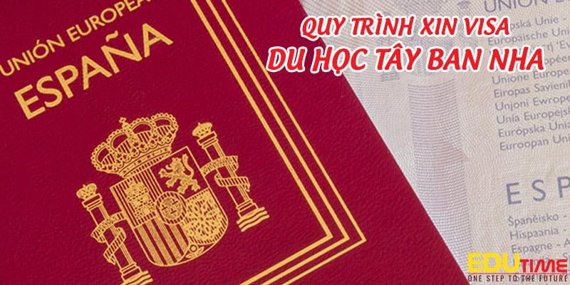 quy trình xin visa du học tây ban nha mới nhất 2021-2022