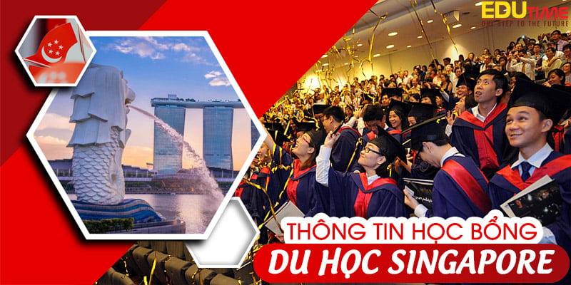 học bổng du học singapore 2021-2022 mới nhất: bạn phải cập nhật!