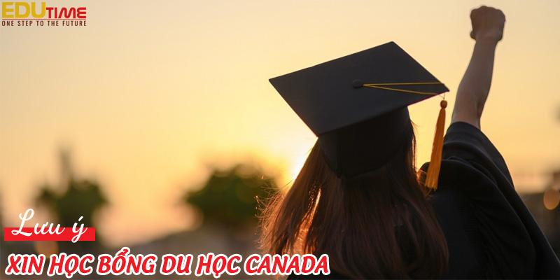 lưu ý khi xin học bổng du học canada 2021-2022